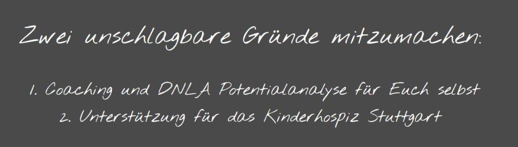 Gute Gründe, um bei der Walk & Talk Spendenaktion von DNLA-Partner Samy Hashish mitzumachen: Coaching und Potenzialanalyse für euch selbst und Unterstützung für das Kinderhospiz in Stuttgart.